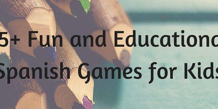 15+ Fun Spanish Games for Kids