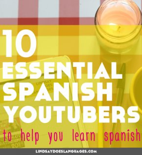 10 Essential Spanish YouTubers to Help You Learn Spanish Lindsay Does Languages Blog